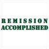Remission Accomplished!