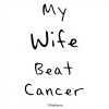My Wife Beat Cancer